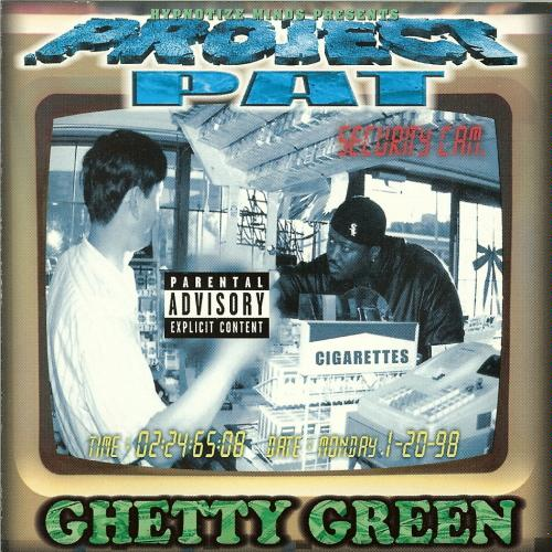 Project pat ghetty green album mp3 download:: lasaconfrol.